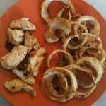 ONion Rings and Vanilla SteviaGarlic Chicken breast